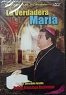 DVD. LA VERDADERA MARIA - Ruben Francisco Barrientos