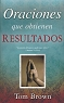 ORACIONES QUE OBTIENEN RESULTADOS - Tom Brown