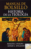 Historia De La Teologia, Manual De Bolsillo - Olsen, Roger & English, Adam