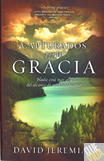 CAPTURADOS POR LA GRACIA - David Jeremiah