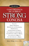 NUEVA CONCORDANCIA DE LA BIBLIA STRONG CONCISA - James Strong