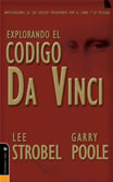 EXPLORANDO EL CODIGO DA VINCI - Lee Strobel & Garry Poole