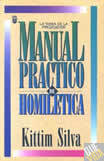 Manual Practico De Homiletica - Silva, Kittim