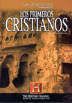 The History Channel - DVD. LOS PRIMEROS CRISTIANOS