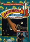 DVD. GUITARRA ELECTRICA (Nivel Intermedio) - Gabriel Lemus