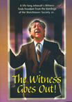 DVD. WITNESS GOES OUT! - Jeremiah Films