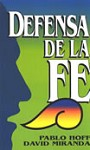 DEFENSA DE LA FE - Pablo Hoff & David Miranda