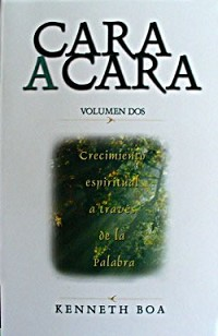 CARA A CARA Vol. #2 (Devocional) - Kenneth Boa