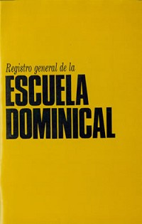 REGISTRO GENERAL ESC. DOMINICAL - VIDA NUEVA