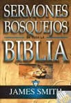 Sermones Bosquejos De Toda Biblia - Smith, James