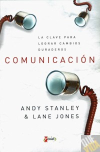 COMUNICACION - Andy Stanley & Lane Jones