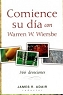 COMIENCE SU DIA CON WARREN WIERSBE (Devocionario) - James R. Adair