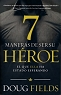 7 MANERAS DE SER SU HEROE - Doug Fields
