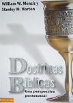 DOCTRINAS BIBLICAS, UNA PERSPECTIVA PENTECOSTAL - William W. Menzis & Stanley M. Horton