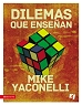 DILEMAS QUE ENSENAN - Mike Yaconelli