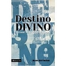 DESTINO DIVINO - Mark Batterson