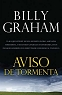 AVISO DE TORMENTA - Billy Graham