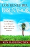 LOS GENES DEL DISENADOR - Ken Harrington