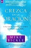 CREZCA EN LA ORACION - Mike Bickle