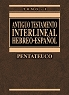 ANTIGUO TESTAMENTO INTERLINEAL (Hebreo/Espanol) Vol. I - Ricardo Cerni