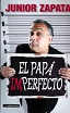 EL PAPA IMPERFECTO - Zapata, Junior