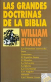Grandes Doctrinas De La Biblia - Evans, William