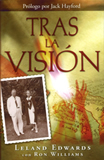 TRAS LA VISION - Leland Edwards & Ron Williams