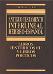 ANTIGUO TESTAMENTO INTERLINEAL (Hebreo/Espanol) Vol. III – Editorial CLIE